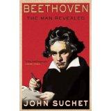 """Beethoven: The Man Revealed"" by John Suchet"